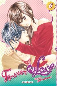 Forever my love. Volume 6