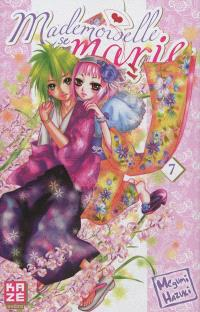 Mademoiselle se marie. Volume 7