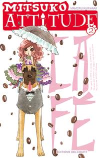 Mitsuko attitude. Volume 2, Café