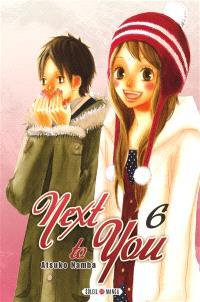 Next to you. Volume 6