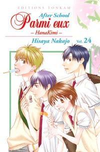 Parmi eux : HanaKimi, Volume 24, After school. Volume 1