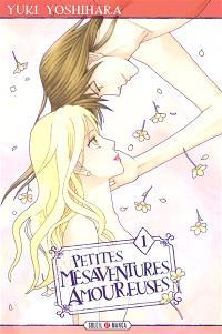 Petites mésaventures amoureuses. Volume 1