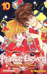 Prince Eleven : la double vie de Midori. Volume 10