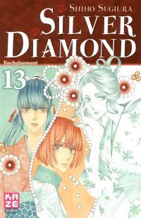 Silver Diamond. Volume 13, Enchaînement