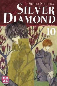 Silver Diamond. Volume 10, Le pays des rêves