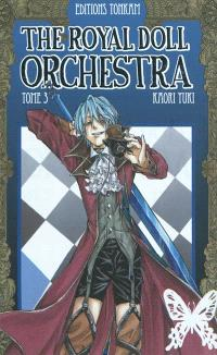 The royal doll orchestra. Volume 3