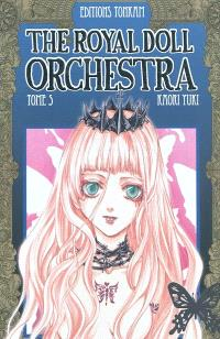 The royal doll orchestra. Volume 5