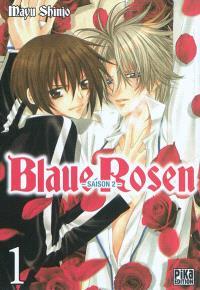 Blaue Rosen : saison 2. Volume 1