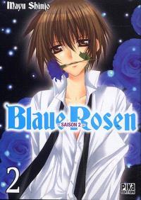Blaue Rosen : saison 2. Volume 2