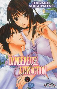 Dangereuse attraction. Volume 4