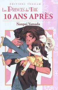 Les princes du thé. Volume 26, 10 ans après