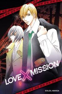 Love X mission. Volume 3