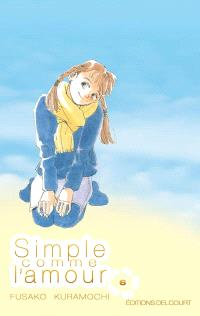 Simple comme l'amour. Volume 6