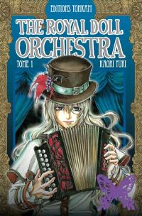 The royal doll orchestra. Volume 1