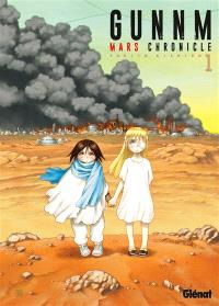 Gunnm : Mars chronicle. Volume 1