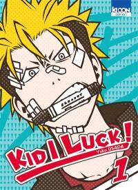Kid I luck !. Volume 1