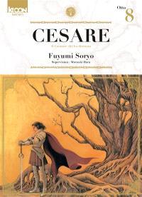 Cesare : il creatore che ha distrutto. Volume 8