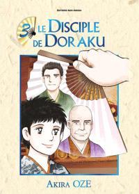 Le disciple de Doraku. Volume 3