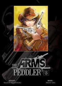 The arms peddler. Volume 3