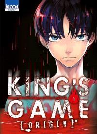 King's game origin. Volume 1