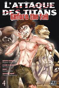 L'attaque des titans : before the fall. Volume 4