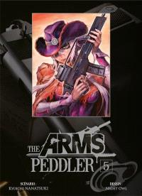 The arms peddler. Volume 5