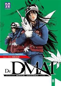 Dr DMAT : disaster medical assistance team. Volume 8