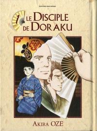 Le disciple de Doraku. Volume 1