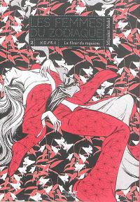 Les femmes du zodiaque. Volume 2, La fleur du requiem