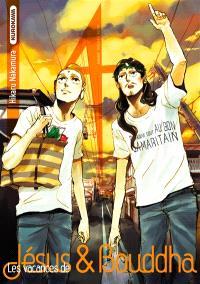 Les vacances de Jésus & Bouddha : saint young men. Volume 4