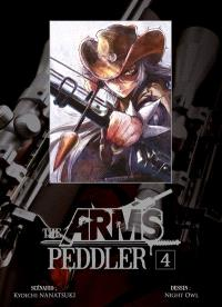 The arms peddler. Volume 4