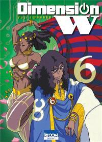 Dimension W. Volume 6