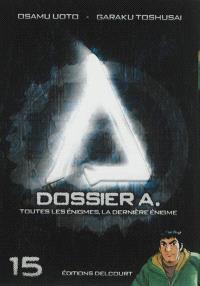 Dossier A. Volume 15, Toutes les énigmes, la dernière énigme