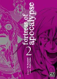 Fortress of apocalypse. Volume 2
