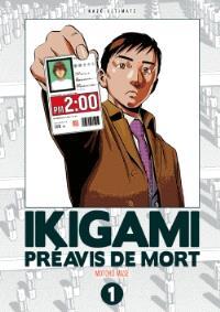 Ikigami, préavis de mort : ultimate. Volume 1