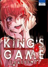 King's game origin. Volume 4