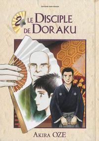 Le disciple de Doraku. Volume 2