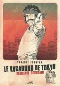 Le vagabond de Tokyo, Résidence Dokudami