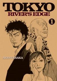 Tokyo river's edge. Volume 1