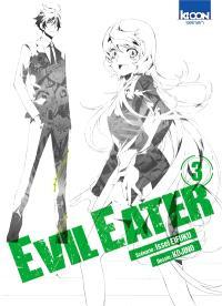 Evil eater. Volume 3