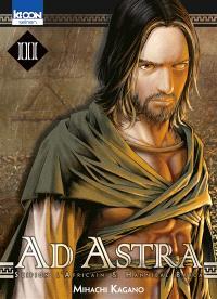 Ad astra : Scipion l'Africain & Hannibal Barca. Volume 3