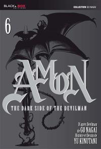 Amon : the dark side of the devilman. Volume 6