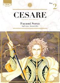 Cesare : il creatore che ha distrutto. Volume 2