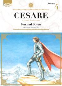 Cesare : il creatore che ha distrutto. Volume 4