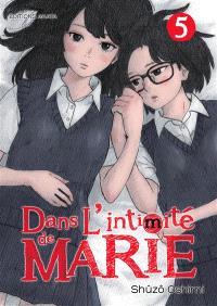 Dans l'intimité de Marie. Volume 5