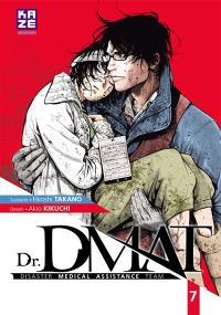 Dr DMAT : disaster medical assistance team. Volume 7