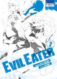 Evil eater. Volume 2