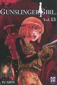 Gunslinger girl : une fillette robotisée, une enfance éternelle. Volume 13