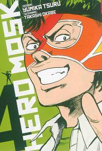 Hero mask. Volume 4