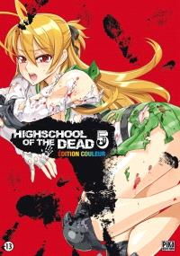Highschool of the dead : édition couleur. Volume 5
